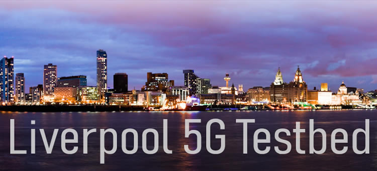 Liverpool 5G testbed